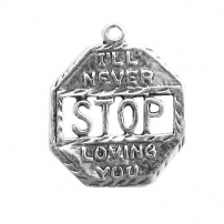 Stop Sign, Never Stop Loving You